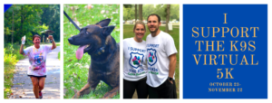 I Support the K9s Virtual Fall 5K